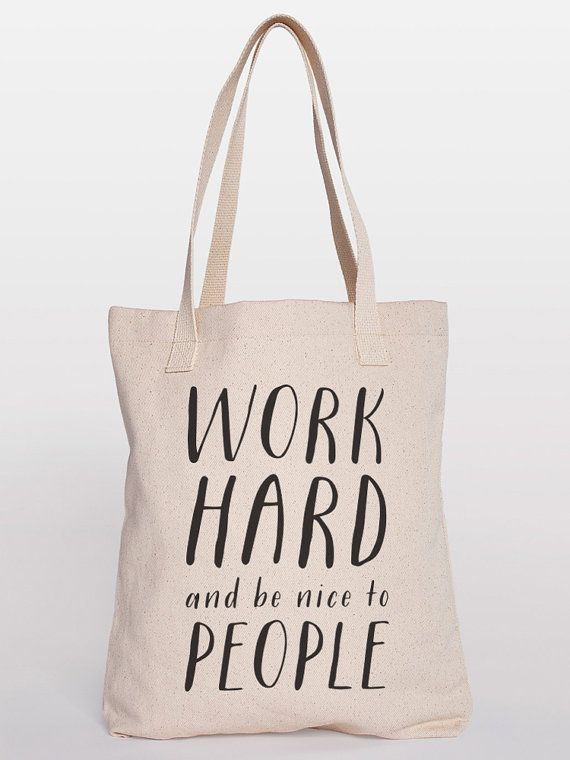 Work hard and be nice to people shopper bag