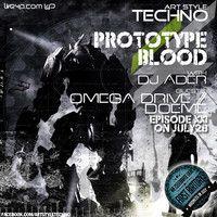 Art Style : Techno | Prototype Blood With DJ Áder | Episode 21 : Omega Drive // Doeme // DJ Áder by Art Style: Techno on SoundCloud