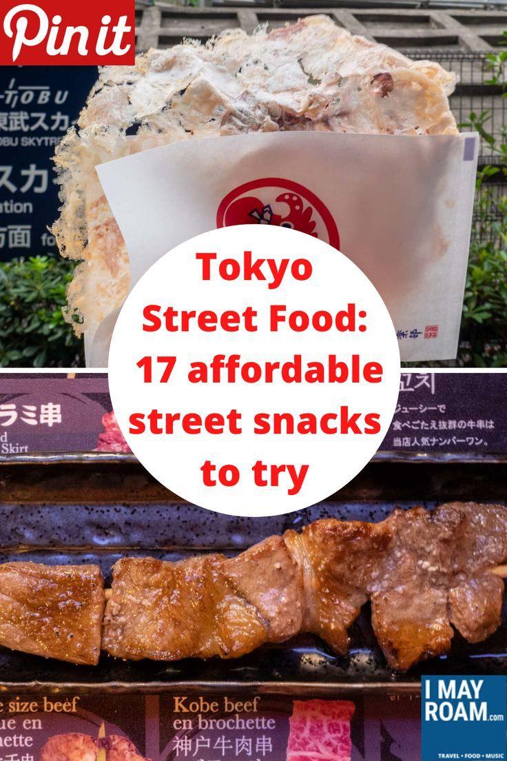 Tokyo Street Food 17 Affordable Street Snacks To Try In Japan S Megacity In 2020 Tokyo Street Food Street Food Food
