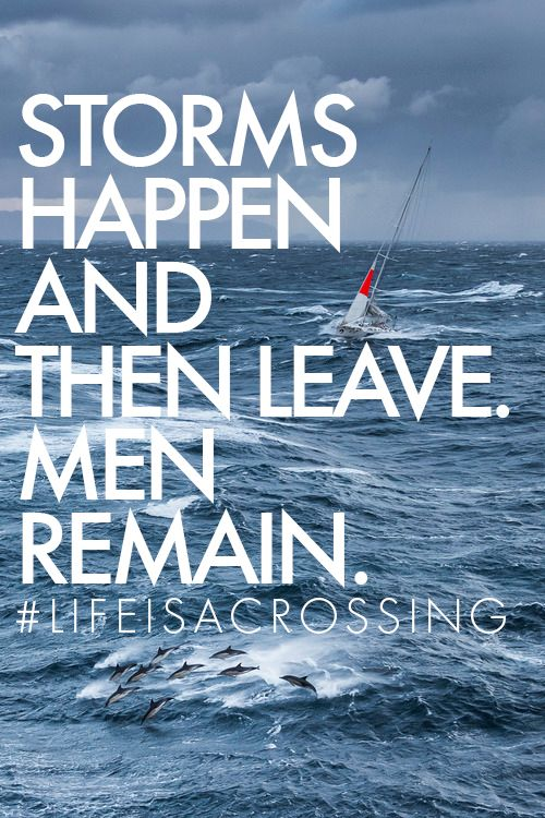 #Storms happen and than leave. #Men remain #lifeisacrossing #NorthSails #sailboat