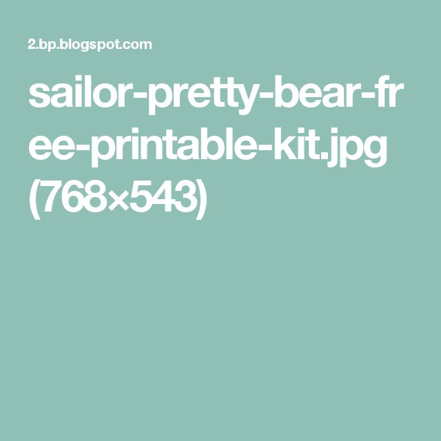sailor-pretty-bear-free-printable-kit.jpg (768×543)