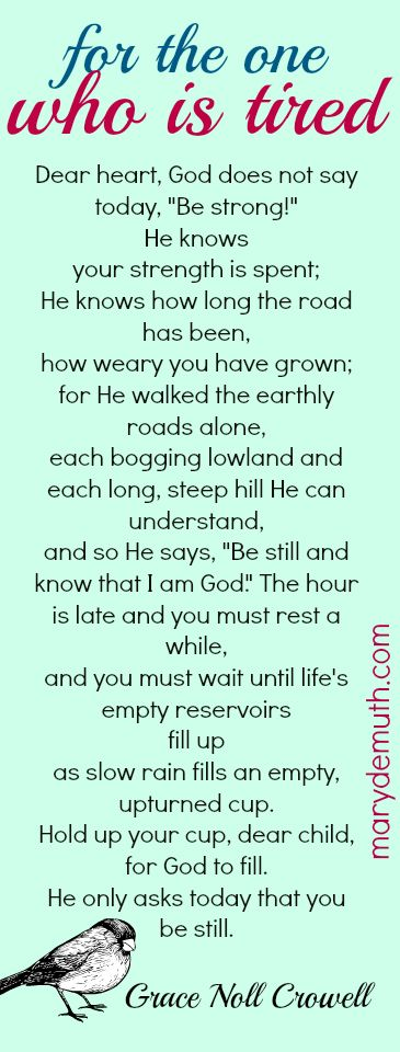 Are you tired? Read this. God calls you to stop and be filled.