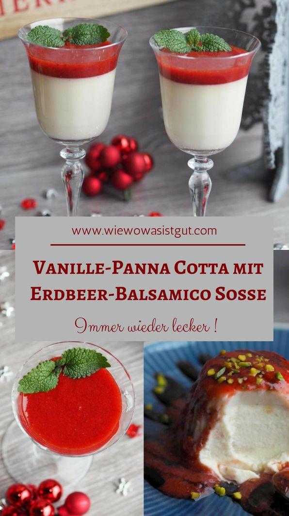 Liebt Ihr auch richtig guten Aceto Balsamico di Modena g.g.A.? Der passt nicht nur hervorragend zu Käse, sondern auch zu Erdbeeren! Daher gibt es für Euch den Weihnachts – Nachtisch schlechthin: Vanille Panna-Cotta mit Erdbeer-Balsamico Soße. Grandios lecker. Das beste und schnellste Dessert was es gibt. Im Thermomix ca. 1 Minute Zubereitungszeit.  #pannacotta # erdbeere #acetobalsamicodimodena -Werbung-