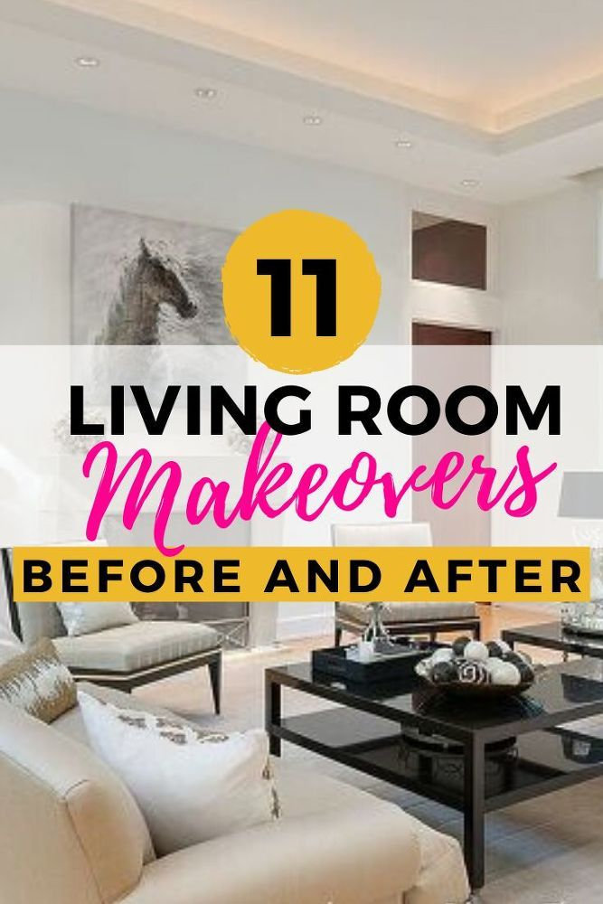 11 Diy Living Room Makeovers Living Room Makeover Living Room Decor Before And After Living Room Redo