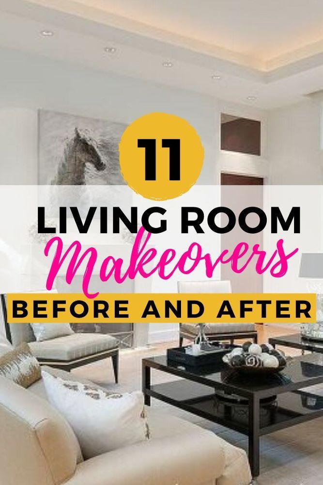 11 Diy Living Room Makeovers Living Room Makeover Living Room Decor Before And After Living Room Diy