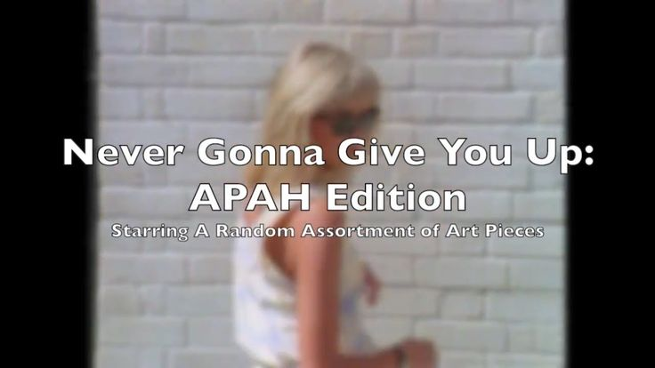 "(adsbygoogle = window.adsbygoogle || []).push();           (adsbygoogle = window.adsbygoogle || []).push();  An assortment of famous art pieces set to Rick Astley's classic ""Never Gonna Give You Up"" made for my APAH class. No copyright infringement intended...."