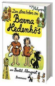 """""""Den stora boken om Barna Hedenhös """" av Bertil Almqvist"""