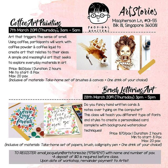 Hey Hey Good Morning Singapore Prodigalcafe And I Are Collaborating With Two Artandcraft Artworkshops In March Coffee Art Arts And Crafts Meaningful Art