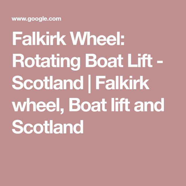 Falkirk Wheel: Rotating Boat Lift - Scotland | Falkirk wheel, Boat lift and Scotland