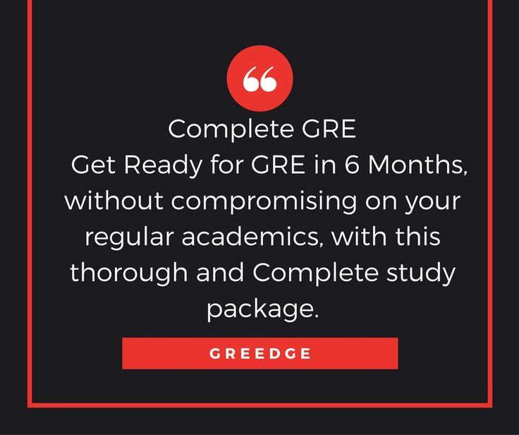 Join Complete GRE Course and get benefitted with GREedge's Comprehensive GRE Study package with GRE Study Materials, Mock Test resources and personalized Feedback from Personal trainers.  To know more:https://www.greedge.com
