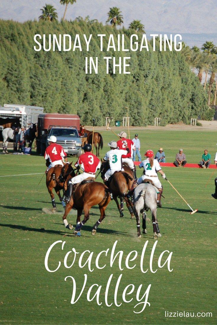 Polo Tailgating in the Coachella Valley #travel #familytravel #coachella #palmsprings #california #usa