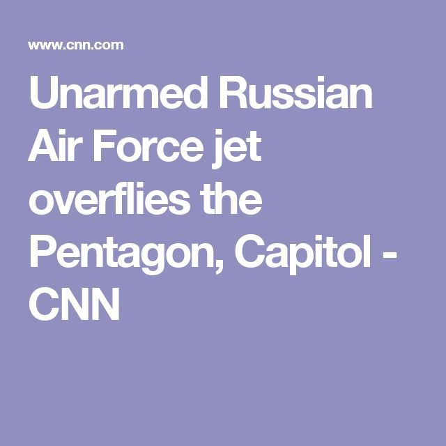 Unarmed Russian Air Force Jet Overflies The Pentagon