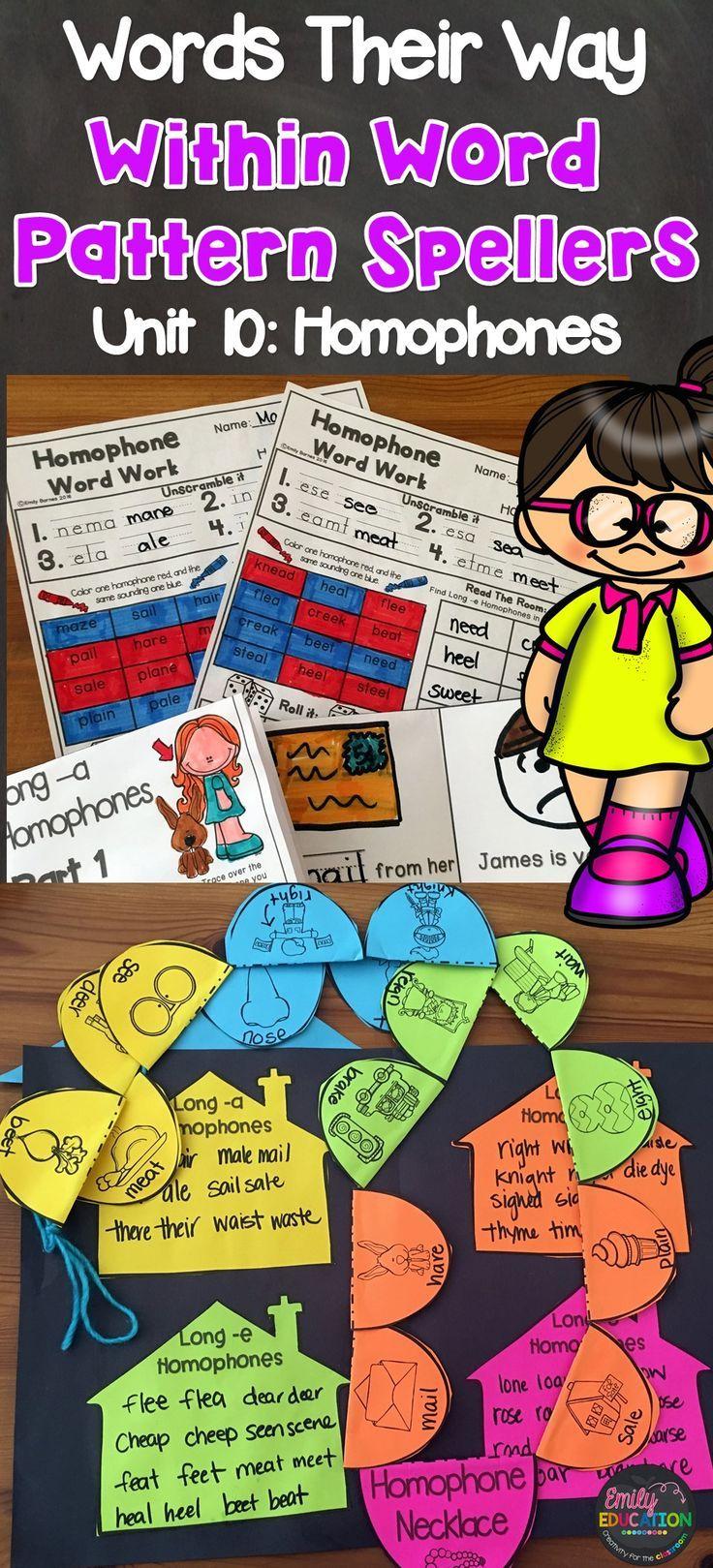 Words Their Way Within Word Pattern Spellers Unit 10: Homophones Activities Galore!!!