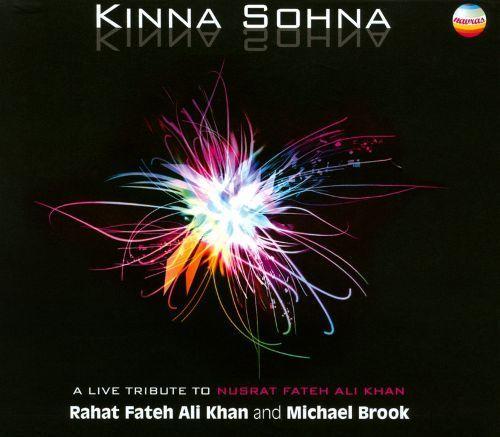 Kinna Sohna: How Beautiful!: A Live Tribute To Nusrat Fateh Ali Khan [CD]