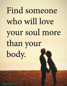 Well Said Quotes About Soul vs. Body