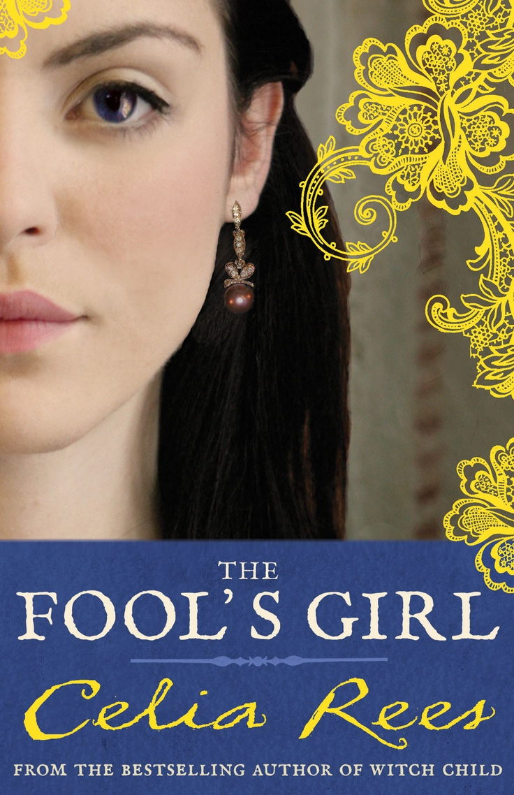 Buy The Fool's Girl By Celia Rees From Waterstones Today! Click And Collect  From Your Local Waterstones Or Get Free Uk Delivery On Orders Over