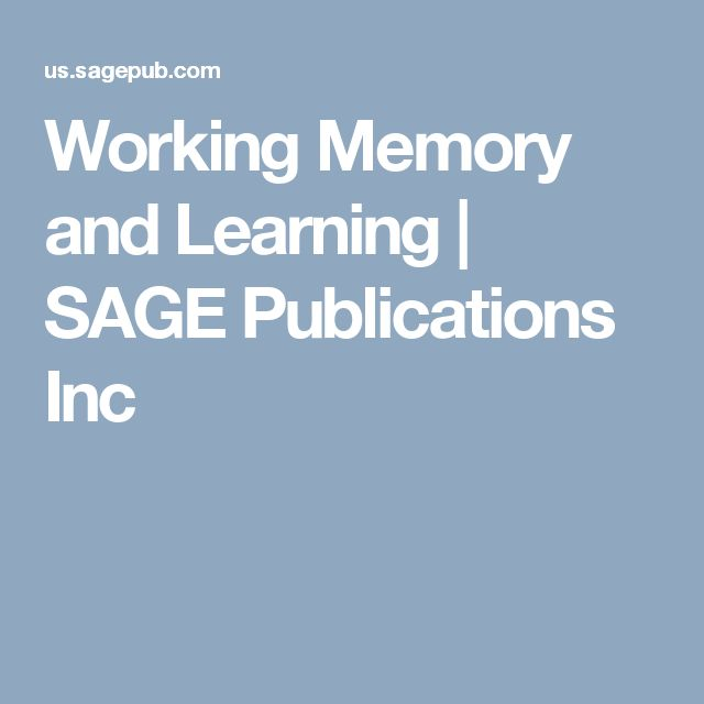 Working Memory and Learning | SAGE Publications Inc