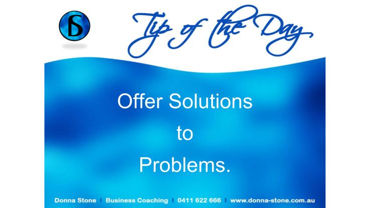 #BusinessCoaching #TipoftheDay #SolutionstoProblems