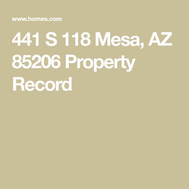 441 S 118 Mesa,  AZ 85206 Property Record