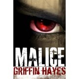 Malice (Kindle Edition)By Griffin Hayes