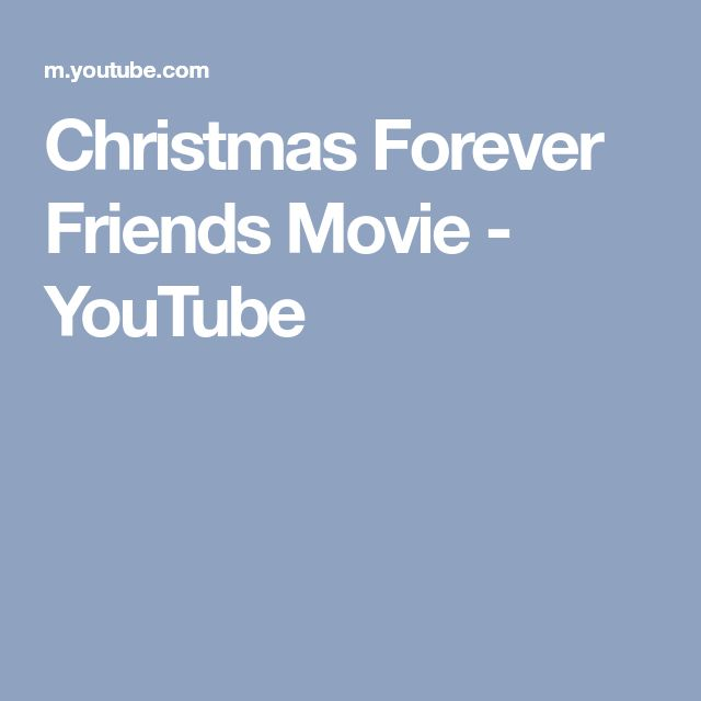 Christmas Forever Friends Movie - YouTube