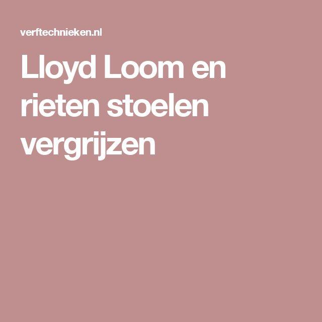 Lloyd Loom en rieten stoelen vergrijzen