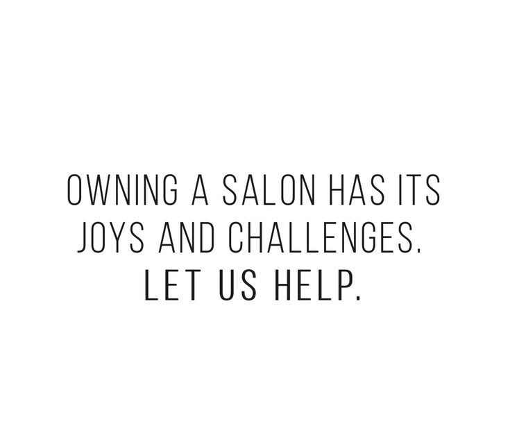 Love your business and be successful.   @Salon Owner Solutions. Get Salon coaching and tools with our Salon Owner Strategist.