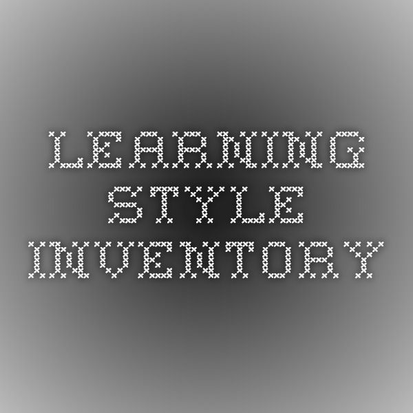 Learning Style Inventory--Visual, Auditory, Kinetic