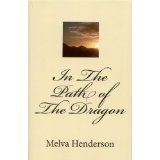 In The Path of The Dragon (Kindle Edition)By Melva Henderson