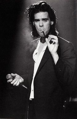 Nick Cave - the guy is over 50 and still hot, and talented