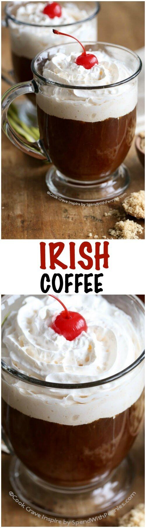 This Irish Coffee recipe is perfect for St. Patrick's Day or anytime! Made with Irish Whisky but you could also substitute Bailey's for a rich creamy version.