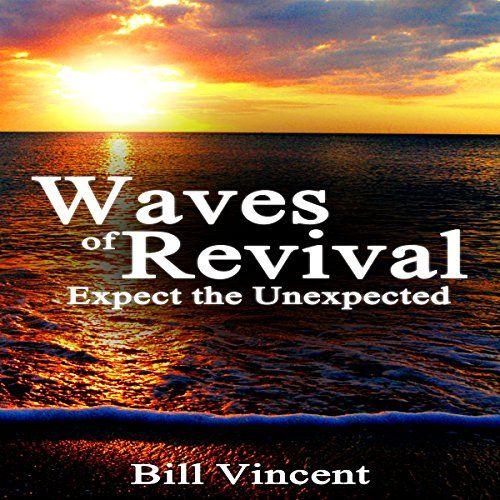 Waves of Revival Bill Vincent