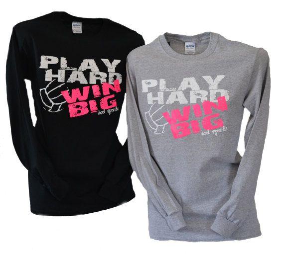 Volleyball Play Hard Win Big Long Sleeve Tshirt by BADSportz1, $20.00