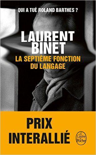 Amazon.fr - La Septième fonction du langage - Laurent Binet - Livres