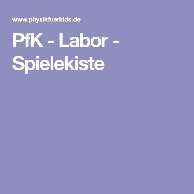 PfK - Labor - Spielekiste