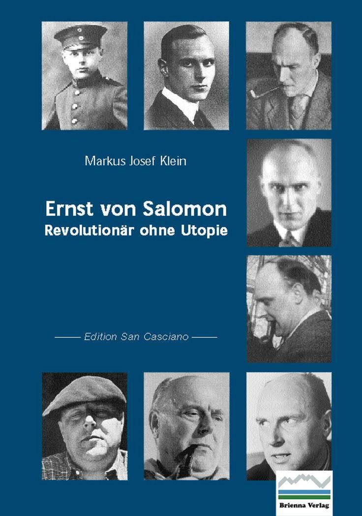 Ernst von Salomon: Revolutionär ohne Utopie: Amazon.de: Markus Josef Klein: Bücher