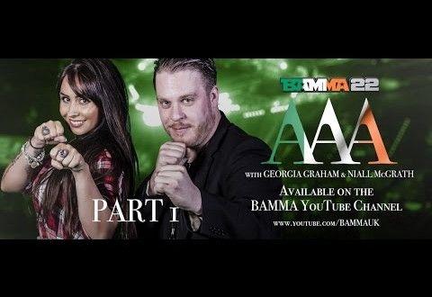 Video – Part 1 of BAMMA 22 Dublin: Access All Areas   TalkingBrawlsMMA.com