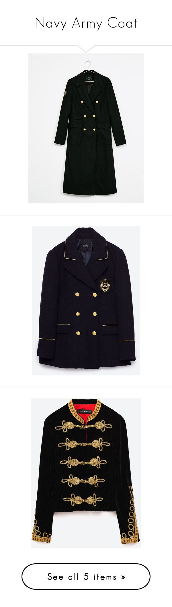 """Navy Army Coat"" by leeline ❤ liked on Polyvore featuring outerwear, coats, zara, jackets, toggle jacket, velvet jacket, long coat, blue coat, long military coat and military coat"