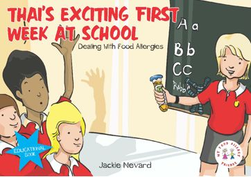 Thai's Exciting First Week At School was .50 - Allergy & Anaphylaxis Australia