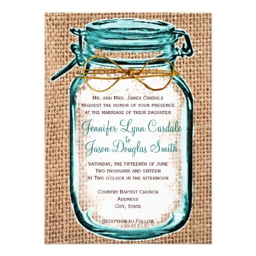Rustic Country Mason Jar Burlap Wedding Invitation with teal blue accents. Two Sided Design.  Great for brown and teal or turquoise country wedding. #wedding #masonjars  http://www.rusticcountryweddinginvitations.com/mason-jars.html