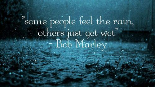 rain quotes rain and bob marley on pinterest