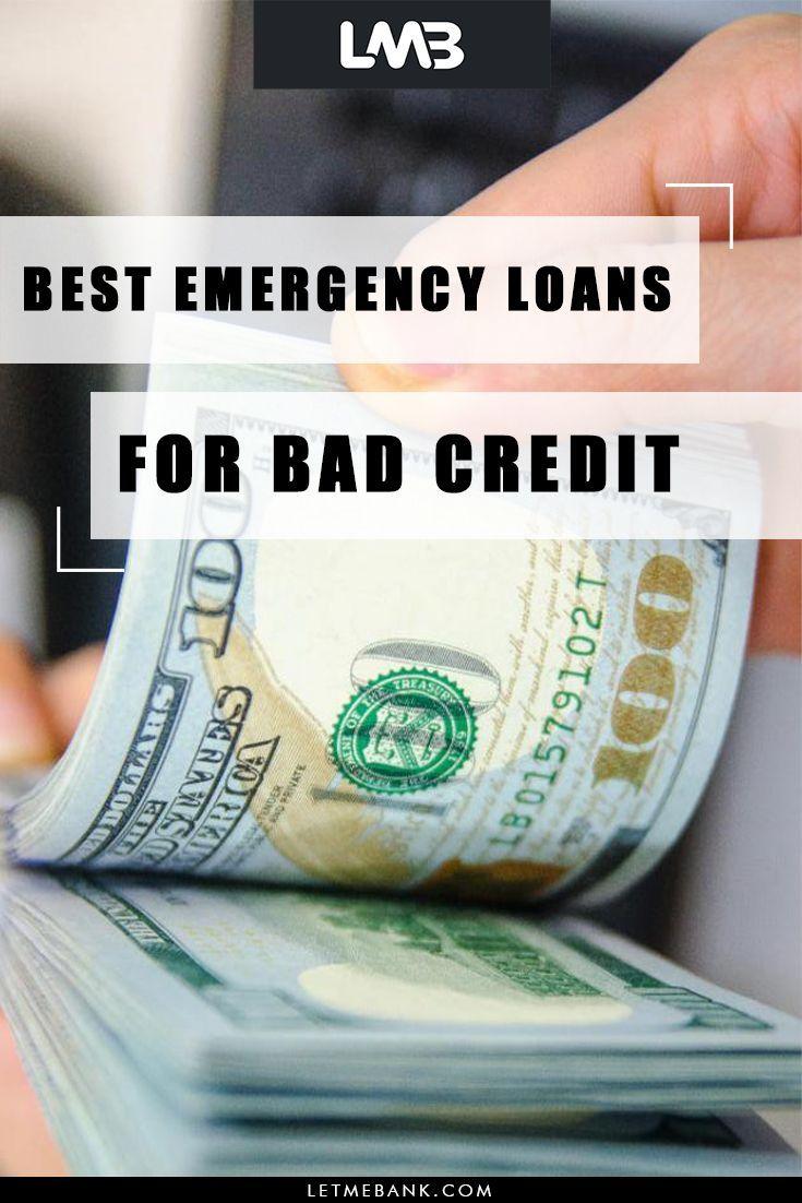 Best Emergency Loans For Bad Credit In 2020 Emergency Loans Loans For Bad Credit Bad Credit