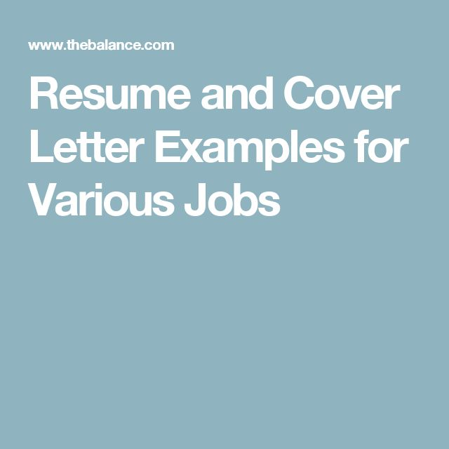 Resume and Cover Letter Examples for Various Jobs