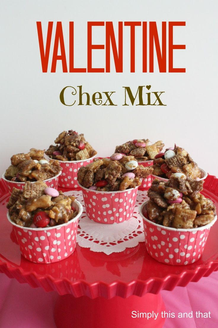 Simply This And That Valentine Chex Mix I Want To Do