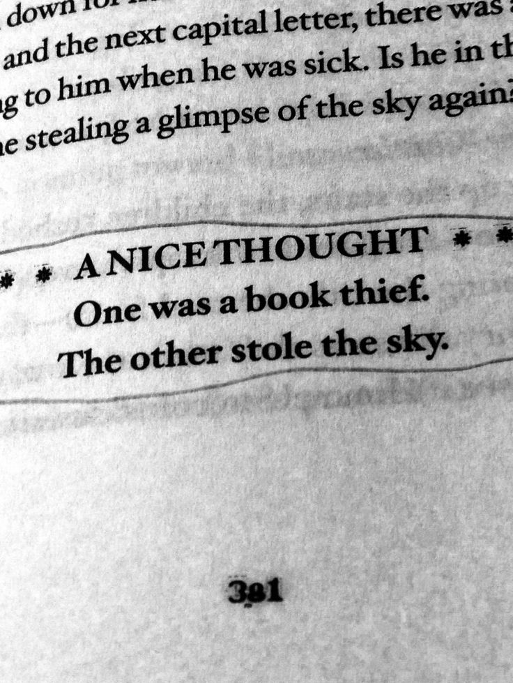 One was a book thief, the other stole the sky❤️ One of my favorite quotes from The Book Thief