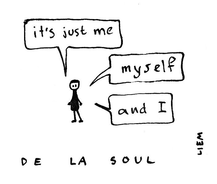 De la soul. Me, myself and I.