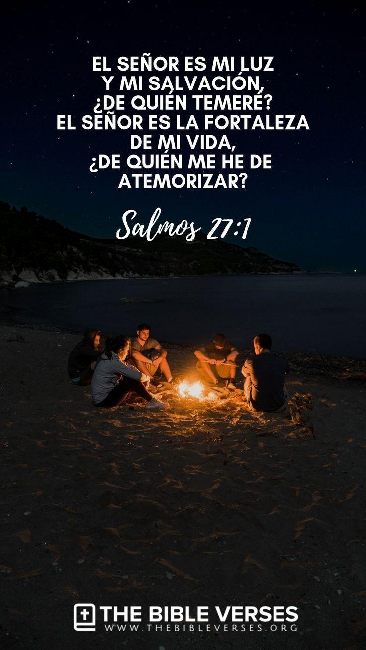 Dios Es La Fortaleza De Mi Vida Versículos Bíblicos Palabra De Dios Biblia Salmo 27 1