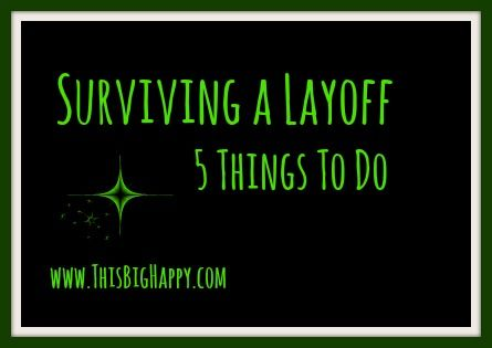 Surviving a Lay-Off: 5 Things to Do