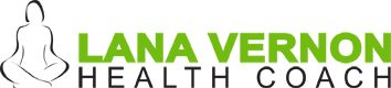 Health and Wellbeing Coaching | Lana Vernon Health Coach