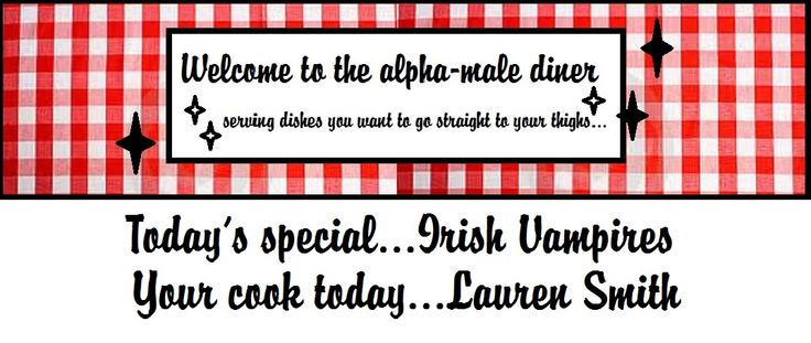 Alpha Male Diner: Irish Vampires by Lauren Smith (The Bite of Winter book tour)   I Smell Sheep